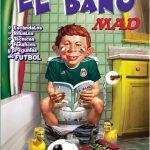 MAD: Una cascarita en el baño
