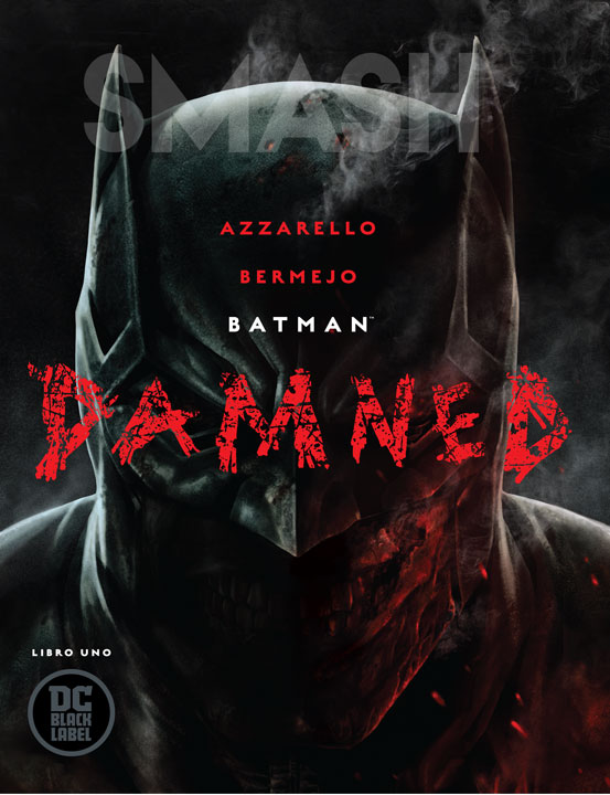 Batman: Damned, la intriga y el horror en una mezcla perfecta