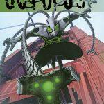 Edge of Spider-Geddon: The Superior Octopus