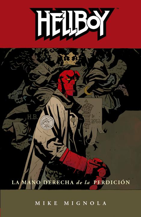 Hellboy Volumen 4: La Mano Derecha de la Perdición