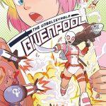 The Unbelievable Gwenpool #16