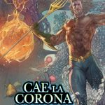 Aquaman Vol. 5: Cae la Corona