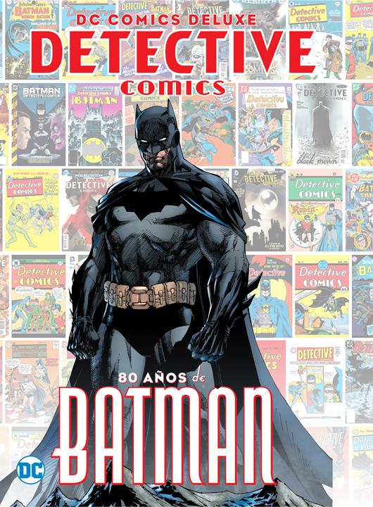 DC Deluxe: Detective Comics 80 años de Batman