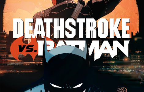 DC Semanal: Deathstroke vs Batman #1 (de 6)