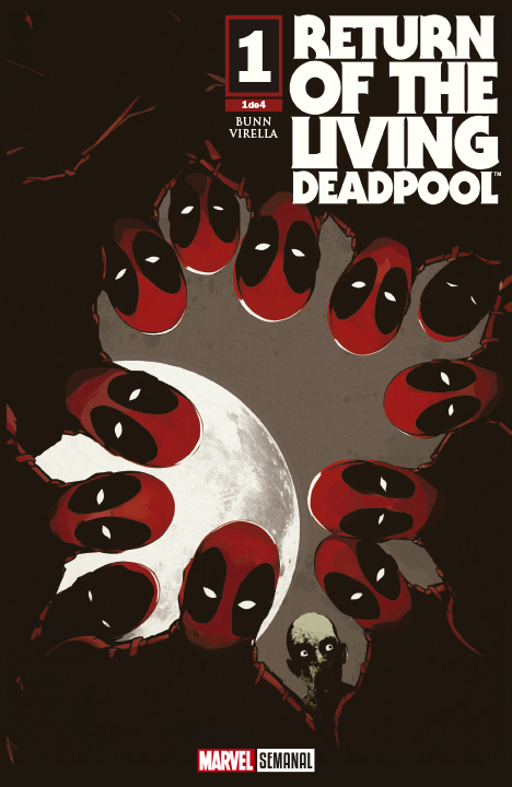 Return of the Living Deadpool #1 (de 4). Lecturas Halloween