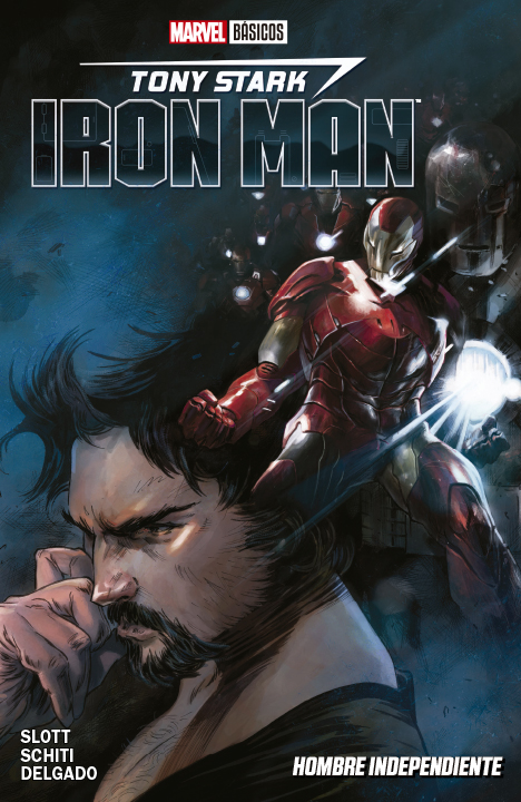 Tony Stark: Iron Man: Hombre Independiente
