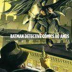 DC Aventuras: Batman Detective Comics 80 Años Poster Portafolio