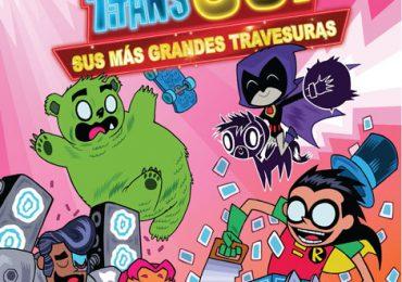 TEEN TITANS GO! SUS MÁS GRANDES TRAVESURAS