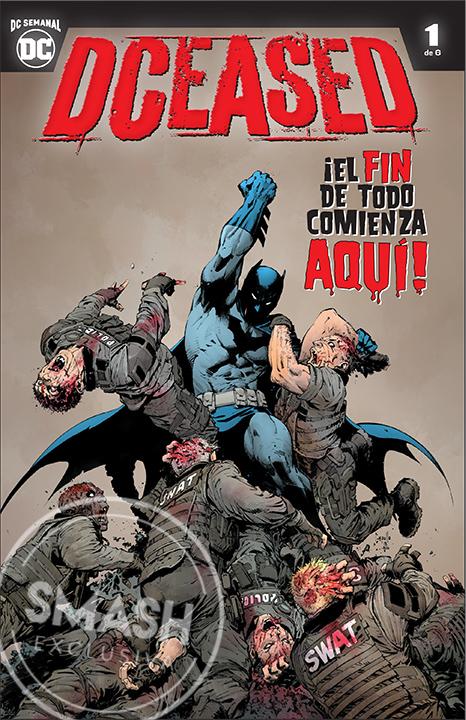 ¡La infección zombie se acerca! DCeased llega a SMASH y DC Comics México