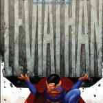 Superman Action Comics: Leviathan Asciende