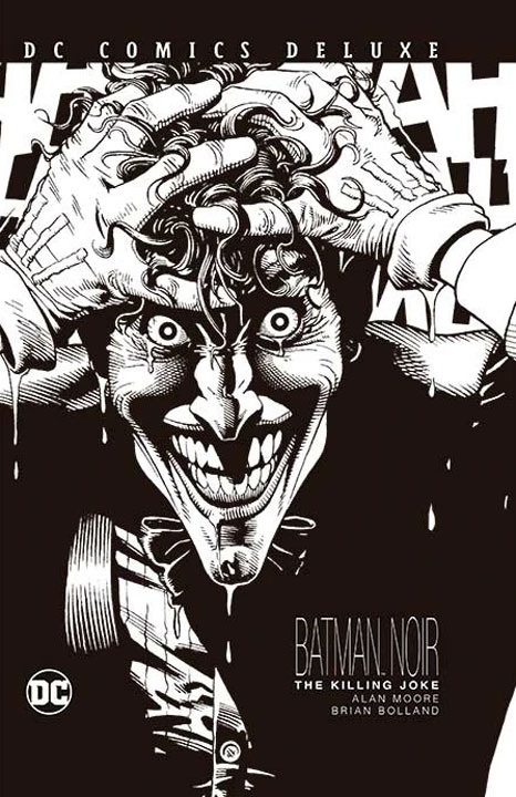 DC Comics Deluxe Batman Noir The Killing Joke