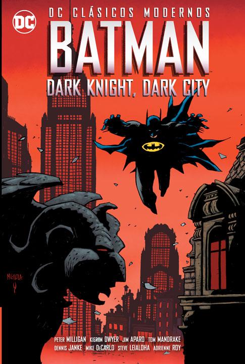 DC Clásicos Modernos Batman: Dark Knight, Dark City