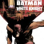 DC Semanal: Batman: Curse of the White Knight Libro Uno