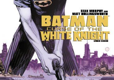 DC Semanal: Batman: Curse of the White Knight Libro Cinco