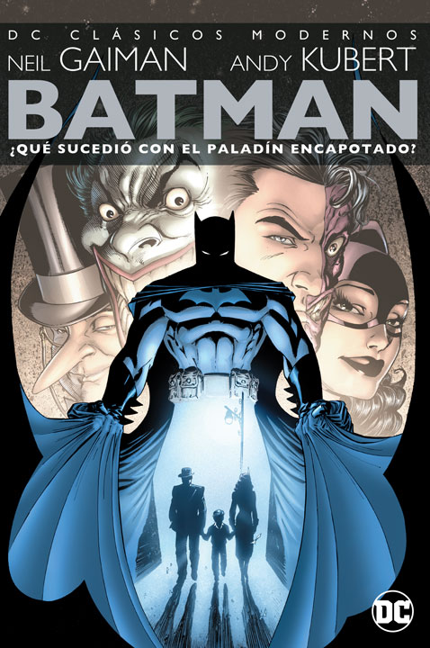 DC Clásicos Modernos - Batman: ¿Qué Sucedió con el Paladín Encapotado?