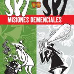 MAD Presenta Spy vs Spy: Misiones demenciales