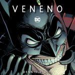 DC Clásicos Modernos – Batman: Veneno