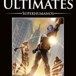 La Colección Definitiva de Novelas Gráficas de Marvel – Los Ultimates: Superhumanos