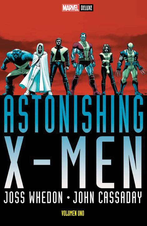 Marvel Deluxe – Astonishing X-Men Volumen Uno