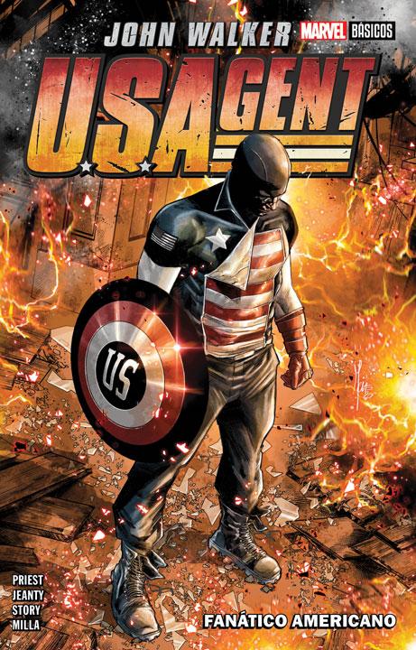 Marvel Básicos – US Agent: Fanático Americano