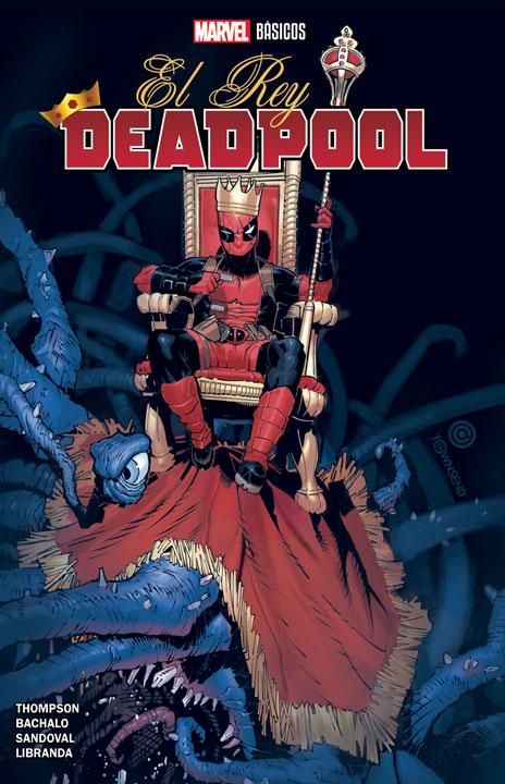 Marvel Básicos – El Rey Deadpool