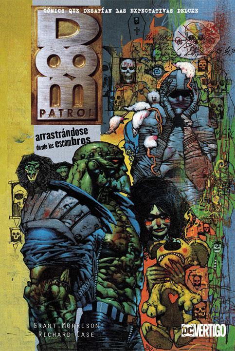 Vertigo Deluxe Doom Patrol: Arrastrándose Desde los Escombros SMASH Tienda de comics